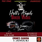 Hell's Angels Biker Wars: The Rock Machine Massacres: Crimes Canada: True Crimes That Shocked the Nation, Book 8 | RJ Parker PhD,Peter Vronsky PhD