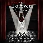 The Forever Show   Marcus Damanda