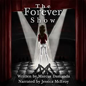 The Forever Show Audiobook