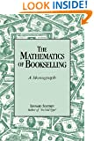 The Mathematics of Bookselling: A Monograph