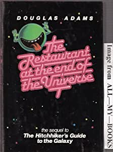 The Restaurant at the End of the Universe By Douglas Adams (Hardback)