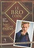 The Bro Code par Barney Stinson