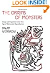 The Origins of Monsters: Image and Co...
