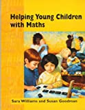 Sara Williams Helping Young Children with Maths (Child Care Topic Books)