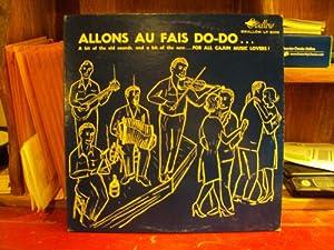 Various Allons Au Fais Do-Do…