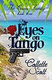 Eyes on Tango (The Evans Family Book 3)