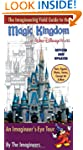 The Imagineering Field Guide to Magic...