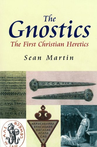 The Gnostics: The First Christian Heretics (Pocket Essential series), Sean Martin