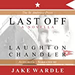 Last Off | Laughton Chandler