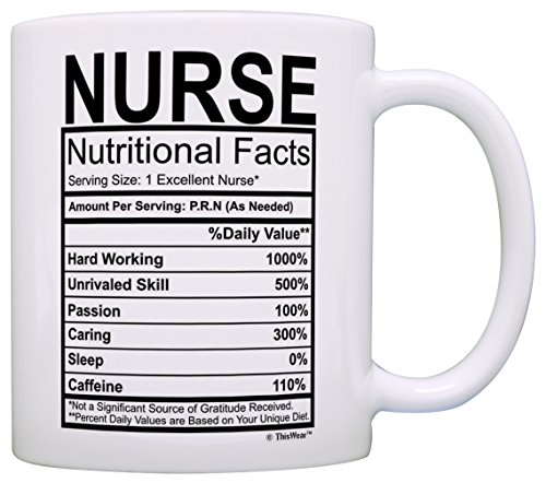 Nurse Gifts Nurse Nutritional Facts Label Nursing Gag Gift Gift Coffee Mug Tea Cup White (Registered Nurse Coffee compare prices)