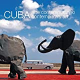 Cuba: arte contemporáneo contemporary art (English and Spanish Edition)