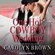 One Hot Cowboy Wedding: Spikes & Spurs, Book 4 | [Carolyn Brown]