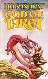 God of Tarot (Tarot, Bk. 1) (0425080099) by Anthony, Piers
