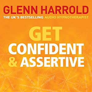Get Confident and Assertive Audiobook
