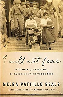 Book Cover: I Will Not Fear: My Story of a Lifetime of Building Faith under Fire