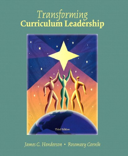 Transformative Curriculum Leadership (3rd Edition)