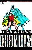 Batman Chronicles Vol. 06 (1401219616) by Finger, Bill