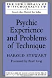 img - for Psychic Experience and Problems of Technique (The New Library of Psychoanalysis) book / textbook / text book