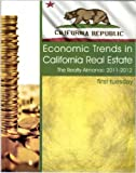 img - for Economic Trends in California Real Estate: The Realty Almanac 2011-2012 book / textbook / text book