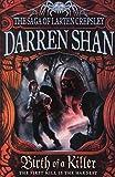 Darren Shan Birth of a Killer (The Saga of Larten Crepsley, Book 1)