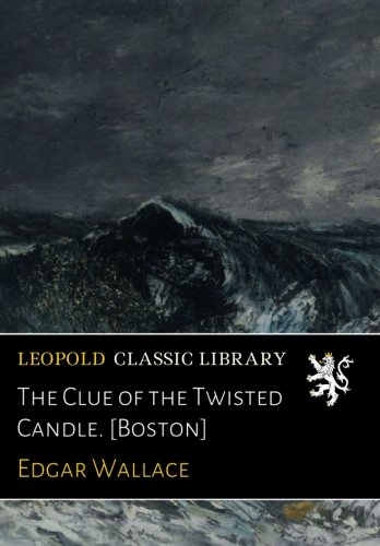 the-clue-of-the-twisted-candle-boston