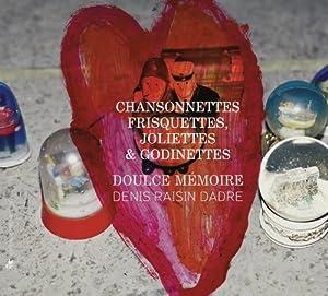 Chansonnettes Frisquettes, Joliettes et Godinettes