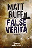False verità (8834720393) by Matt Ruff