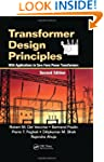 Transformer Design Principles: With A...
