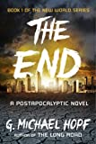 img - for The End: A Postapocalyptic Novel (The New World Series Book 1) book / textbook / text book