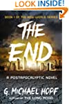 The End: A Postapocalyptic Novel (The...