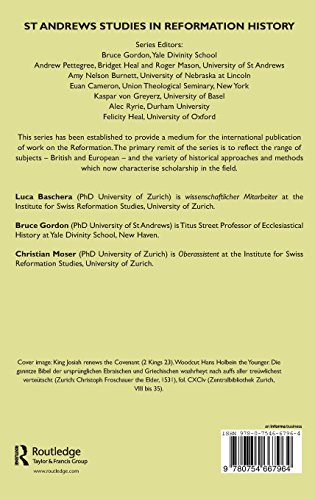 Following Zwingli: Applying the Past in Reformation Zurich (St Andrews Studies in Reformation History)