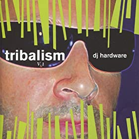 DJ Hardware Tribalism V.1