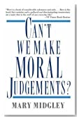 Can't We Make Moral Judgements?