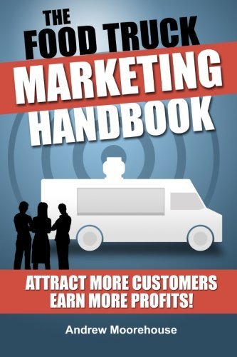 The Food Truck Marketing Handbook (Food Truck Startup Series) (Volume 1) (Food Lion Truck compare prices)