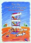 For the Love of Language: Poetry for...