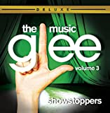 Glee: The Music Vol. 3: Showstoppers (Dlx Ed)