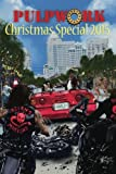 img - for The PulpWork Christmas Special 2015 (Volume 5) book / textbook / text book