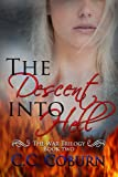 The Descent into Hell (The War Trilogy Book 2)