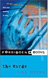 The Cards (Forbidden Doors, Book 12) (0613768698) by Myers, Bill