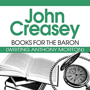 Books for the Baron: The Baron Series, Book 16 | [John Creasey]
