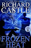 Frozen Heat (Nikki Heat) Richard Castle