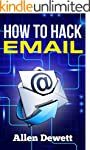 How To Hack Email: Email Hacking for...