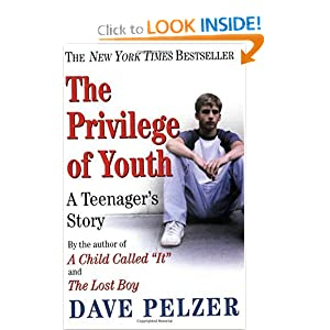 Books torrent filesonic: The Privilege of Youth A Teenager's Story (9780452286290) Dave Pelzer