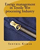 img - for Energy management in Textile Wet processing Industry book / textbook / text book