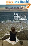 La rebelda del alma (Bestseller Rom...