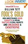 Fool's Gold: How Unrestrained Greed C...