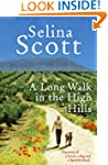 A Long Walk in the High Hills: The St...