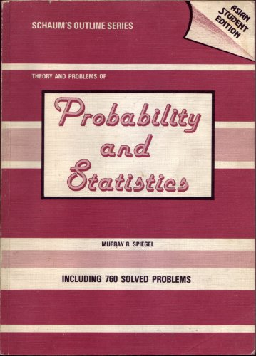 Schaum's Outline of Theory and Problems of Probability and Statistics PDF