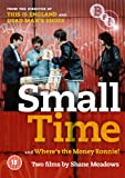 Small Time and Where's the Money Ronnie! [DVD]