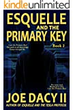 Esquelle and the Primary Key: Book II